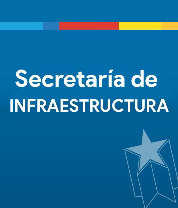 SECREATARIA DE INFRAESTRUCTURA